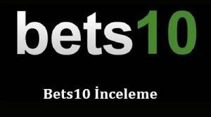 Bets10 İnceleme
